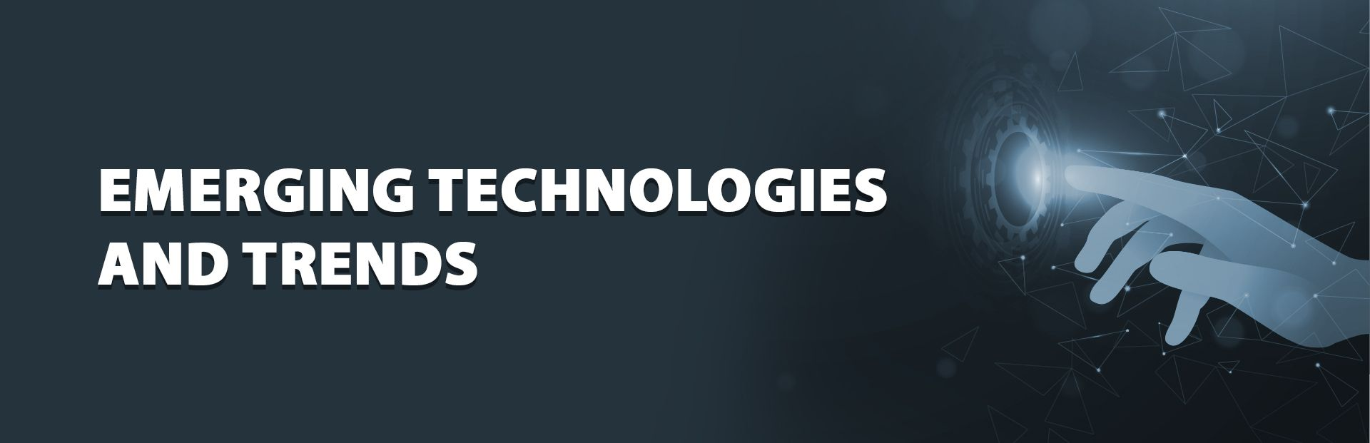 How Emerging Technologies affect Future of The Global Economy